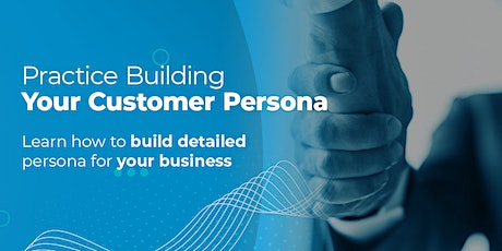 Marketing 360 Workshop: Build Your Customer Persona tickets