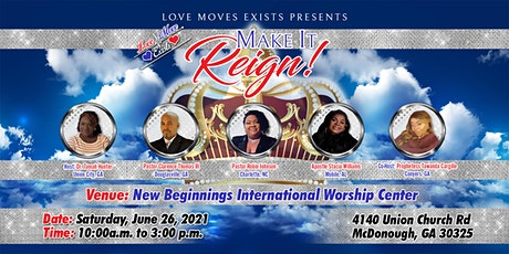 Love Move Exists Presents...MAKE IT REIGN tickets