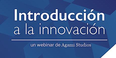 Webinar: Introducción a la Innovación entradas