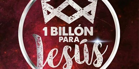 Un Billón Para Jesús boletos
