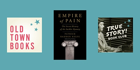 August True Story! Book Club: Empire of Pain by Patrick Radden Keefe tickets