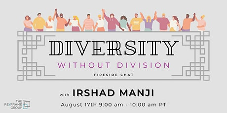Diversity Without Division - with Irshad Manji tickets