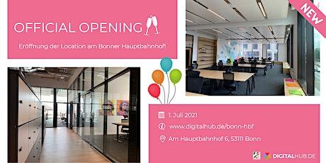 Official Opening: Eröffnung zweite Location von DIGITALHUB.DE Tickets