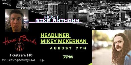Headliner Mikey Mckernan tickets