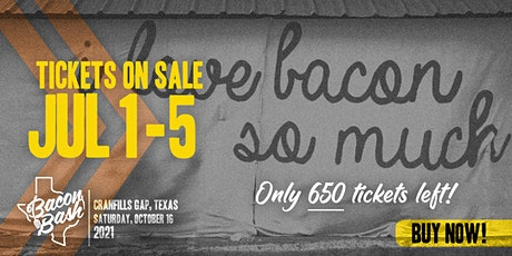 2021 Bacon Bash Texas General Admission Tickets tickets