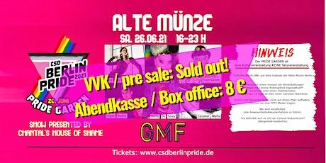 PRIDE GARDEN • Abschluß Event des CSD Berlin Pride • 26. Juni 2021 Tickets