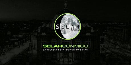 Selah Nigths - 20:00 Hrs boletos
