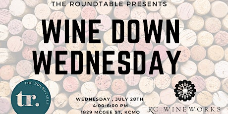 Wine Wednesday with The Roundtable   KC Wineworks tickets