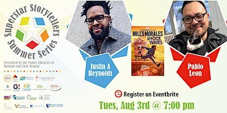 Superstar Storytellers Series: Meet Justin A. Reynolds & Pablo Leon tickets