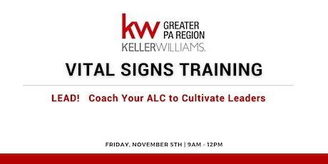Vital Signs Training:  LEAD - Day 1 of ALC Clinic for Leadership tickets