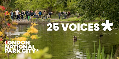 25 Voices from London National Park City tickets
