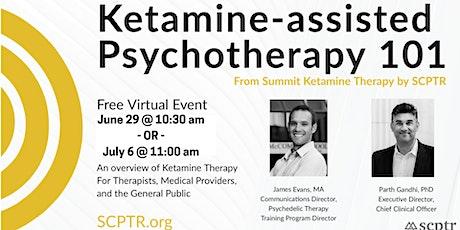 Ketamine Psychotherapy 101 tickets