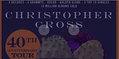 Christopher Cross  – NEW DATE