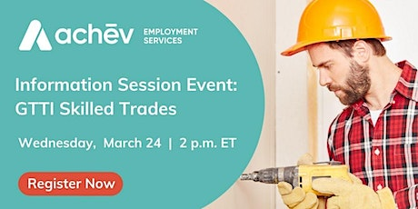 Special Information Session - GTTI Skilled Trades tickets