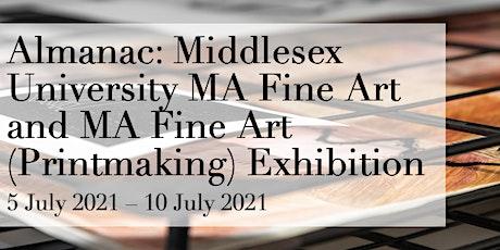 PRIVATE VIEW Almanac: MDX MA Fine Art and Printmaking exhibition tickets