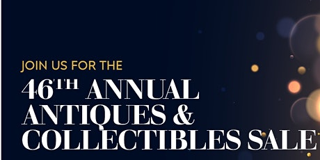 46th Annual Duncan & Miller Antiques & Collectibles Sale tickets