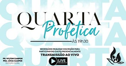 CULTO QUARTA PROFÉTICA | AD MISSÃO PROFÉTICA 18h30 ingressos