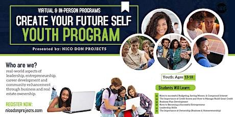 Create Your Future Self Youth Program - Summer 2021 (FREE WEBINAR) tickets