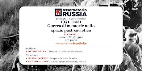 1941 - 2021 Guerra di memorie nello spazio post-sovietico biglietti