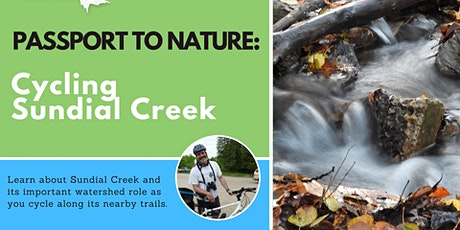Passport to Nature: Cycling Sundial Creek tickets
