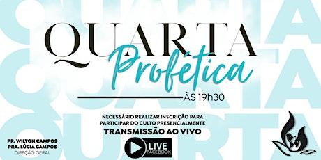 CULTO QUARTA PROFÉTICA | AD MISSÃO PROFÉTICA 19h30 ingressos