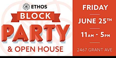 Ethos Northeast Philadelphia Block Party & Open House tickets