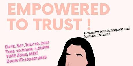 Empowered To Trust tickets