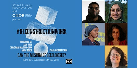 #ReconstructionWork: Can the museum be decolonised? tickets