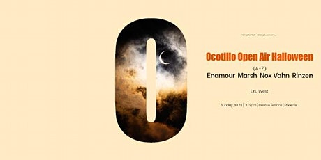 Ocotillo Open Air halloween tickets