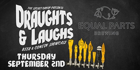 DRAUGHTS & LAUGHS: BEER & COMEDY SHOW! Feat. Equal Parts Brewing! tickets