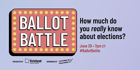 Ballot Battle: How much do you really know about elections? tickets