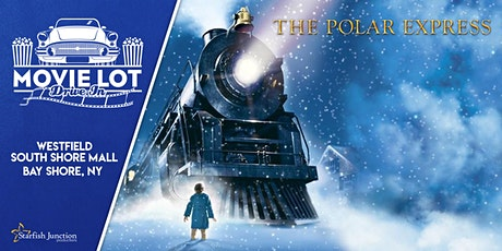 Movie Lot Drive-In Presents: Polar Express - Friday 7/30/21 tickets
