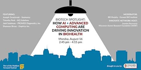 Biotech Spotlight: AI & advanced computing driving innovation in  biohealth tickets