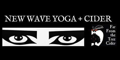 New Wave Yoga + Cider *Outdoor* tickets