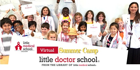 Little Doctor School Virtual Summer Camp - Inspired Young MDs tickets
