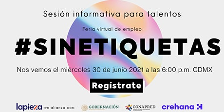 Sesión informativa Feria Virtual de Empleo #SinEtiquetas para talentos boletos