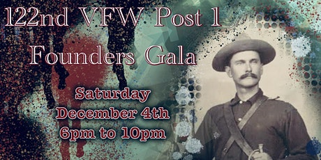 122nd VFW Post 1 Founders Gala tickets