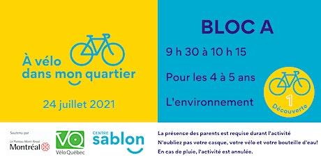 À Vélo dans mon quartier - 24 juillet 2021 - Bloc A tickets