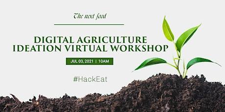Digital Agriculture Ideation Virtual Workshop tickets