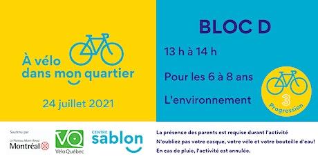 À Vélo dans mon quartier - 24 juillet 2021 - Bloc D tickets