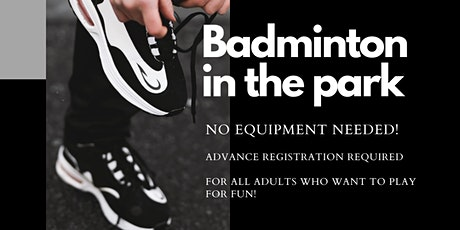 Badminton in the park, for fun! tickets