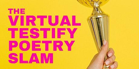 Testify Poetry Virtual Slam tickets