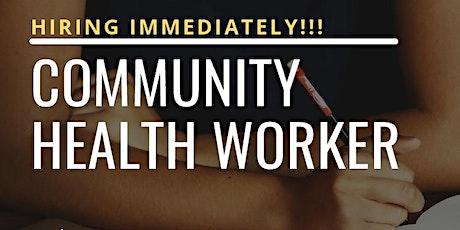 Community Health Worker Recruitment tickets