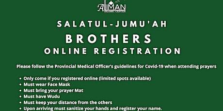 Friday, June 25th Brothers  Jumu'ah Registration tickets