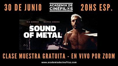 Clase Muestra Gratuita - Sound of Metal boletos