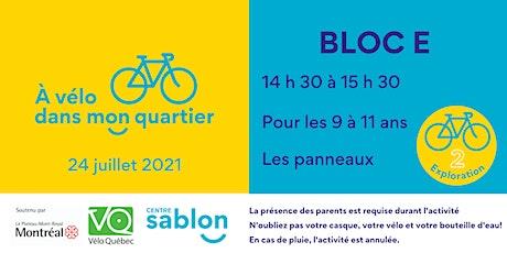 À Vélo dans mon quartier - 24 juillet 2021 - Bloc E tickets