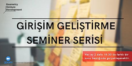 Girişim Geliştirme Seminer Serisi #62 | Fikri Mülkiyet Hakları tickets