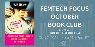 FemTech Focus Book Club – Whipping Girl  by Julia Serano