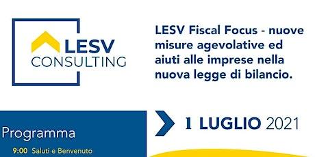 LESV FISCAL FOCUS biglietti