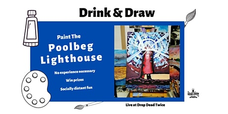 Paint The Poolbeg Lighthouse (Drink & Draw) tickets